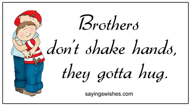 Best Brother Quotes For Brothers And Sisters Brother Sister Messages
